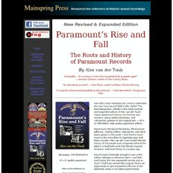 PARAMOUNT'S RISE AND FALL - ROOTS AND HISTORY OF PARAMOUNT RECORD by ALEX VAN DER TUUK (MAINSPRING PRESS)