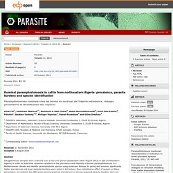 PARASITE 06/10/14 Ruminal paramphistomosis in cattle from northeastern Algeria: prevalence, parasite burdens and species identification