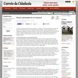 Paraná: genealogia de um massacre
