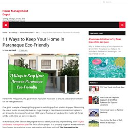 11 Ways to Keep Your Home in Paranaque Eco-Friendly - House Management Depot
