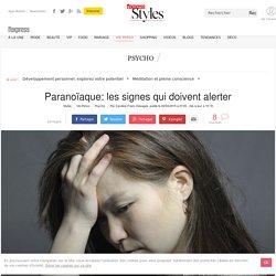 Paranoïaque, parano: les signes pour les reconnaître - L'Express Styles