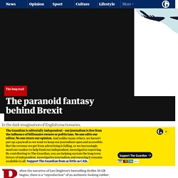 The paranoid fantasy behind Brexit