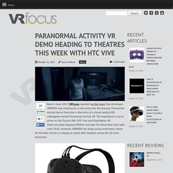 Paranormal Activity VR Demo Heading to Theatres This Week with HTC Vive