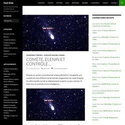 Comète, Elenin et contrôle…