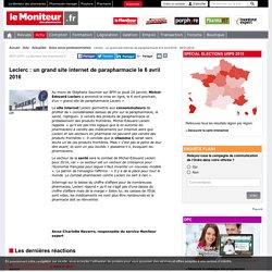Leclerc : un grand site internet de parapharmacie le 6 avril 2016 - 28/01/2016-Actu- Le Moniteur des pharmacies.fr
