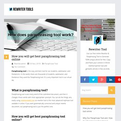 How you will get best paraphrasing tool online - Free Online Rewriter Tools