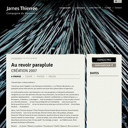 Au revoir parapluie Création 2007
