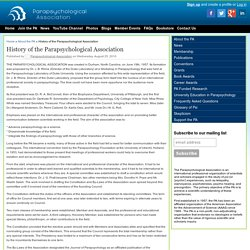 History of the Parapsychological Association - The Parapsychological Association