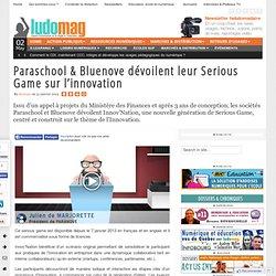 Paraschool & Bluenove dévoilent leur Serious Game sur l'innovation