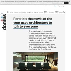 Parasite: the movie of the year uses architecture to talk to everyone