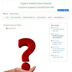 Parasite Cleanse FAQ - Frequently Asked Questions