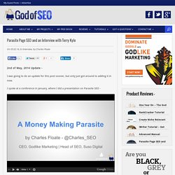 Parasite Page SEO and an Interview with Terry Kyle - God of SEO