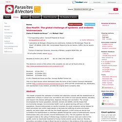 Parasites & Vectors 2011, 4:197 (10 October 2011) One Health: the Global Challenge of Epidemic and Endemic Leishmaniasis.
