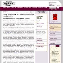 Neural parasitology: how parasites manipulate host behaviour