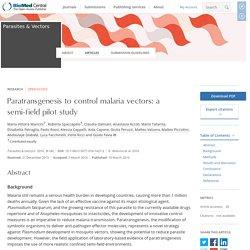 PARASITES & VECTORS 10/03/16 Paratransgenesis to control malaria vectors: a semi-field pilot study