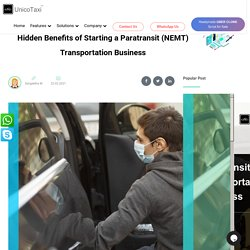 Hidden Benefits of Starting a Paratransit (NEMT) Transportation Business