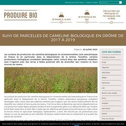 Suivi de parcelles de cameline biologique en Drôme de 2017 à 2019