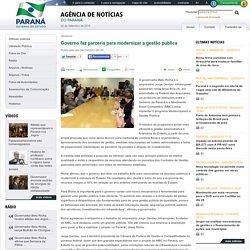 Governo: Governo faz parceria para modernizar a gestão pública - Agência Estadual de Notícias