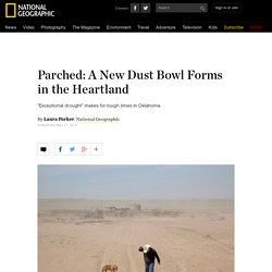 Parched: A New Dust Bowl Forms in the Heartland