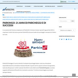 ParkinGO: 21 anni di parcheggi e di successi - Marketing Informatico