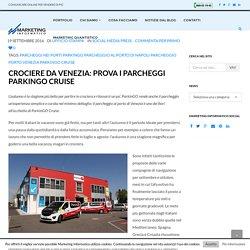 Parcheggio Porto Venezia: perché non provi ParkinGO?