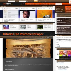 Tutorial: Old Parchment Paper - gimpusers.com