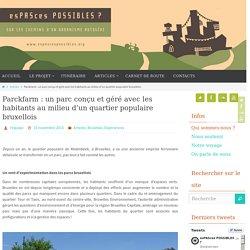 Parckfarm Bruxelles : un parc conçu et géré avec les habitants en quartier populaire