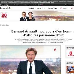 Bernard Arnault : parcours d'un homme d'affaires passionné d'art