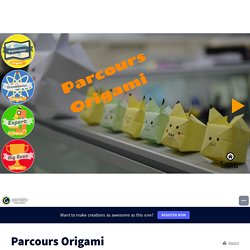 Parcours Origami by G.Allemann & M.Lucas on Genially