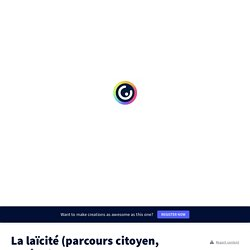 La laïcité (parcours citoyen, collège) by Bénédicte Tratnjek on Genially