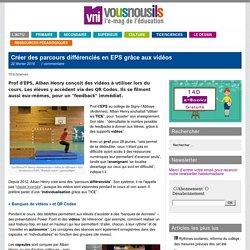 Créer des parcours différenciés en EPS grâce aux vidéos