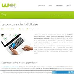 Le parcours client digitalisé
