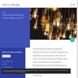 Parcours client Énergie : online, offline, ou les 2 ?