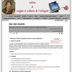 Parcours à travers la peinture dans un roman épistolaire - [Lettres & Langues et Cultures de l'Antiquité]