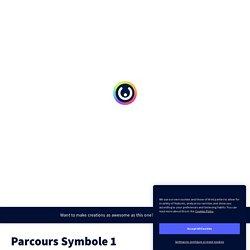Parcours Symbole 1 by Lachaud Frédérique on Genially