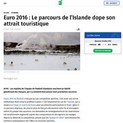 Euro 2016 : Le parcours de l'Islande dope son attrait touristique