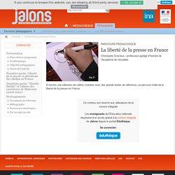 Parcours pėdagogique Jalons INA : la liberté de la presse en France