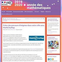 Créez des parcours d'énigmes dans votre ville avec MathCityMap – Semaine des maths – Académie de Bordeaux