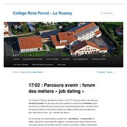 17/02 : Parcours avenir : forum des métiers « job dating »