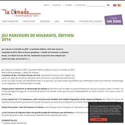 Jeu Parcours de migrants, édition 2014 -