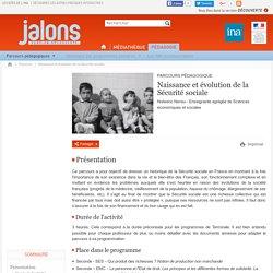 Parcours - Naissance et évolution de la Sécurité sociale
