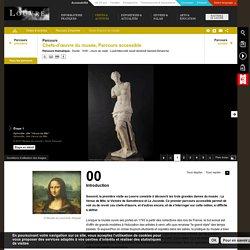Parcours : Chefs-d'œuvre du musée – Parcours accessible