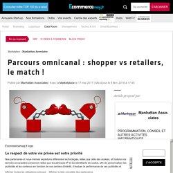 Parcours omnicanal : shopper vs retailers, le match !