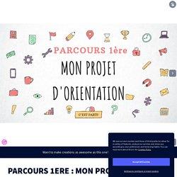 Parcours Orientation 1ère proposé par les profs docs du Lycée Sévigné