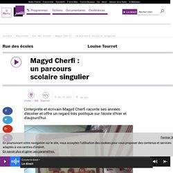 Magyd Cherfi : un parcours scolaire singulier