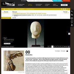 La sculpture grecque – A la conquête du corps humain
