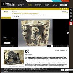 Parcours : A la chasse au lion – Sculptures françaises