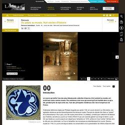 Du palais au musée – Huit siècles d'histoire