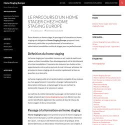 Le parcours d'un home stager chez Home Staging Europe