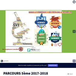 PARCOURS 5ème 2017-2018 by tacchisvt on Genially